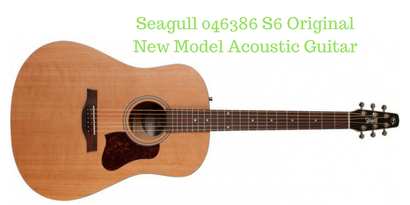 Seagull 046386 S6 Original New Model Acoustic Guitar Review