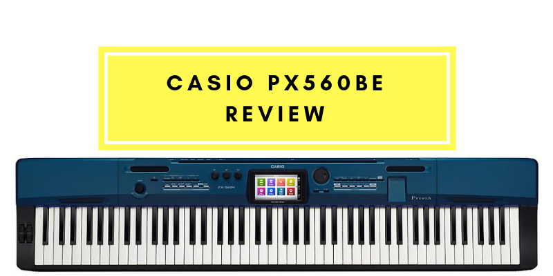 Casio PX560BE review