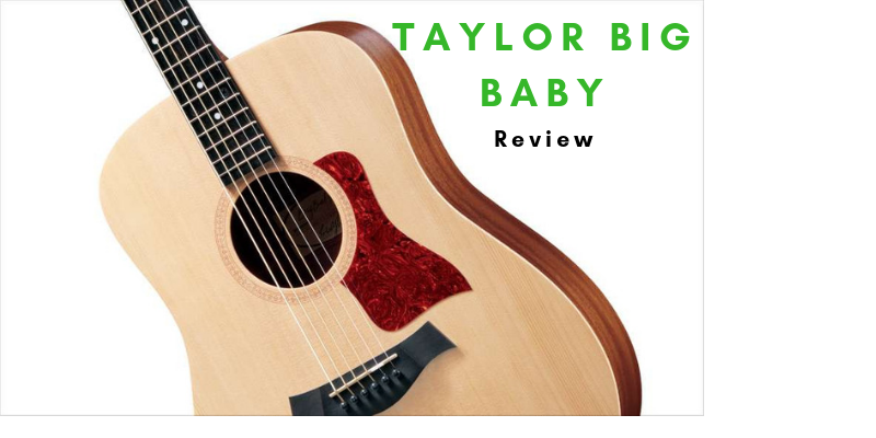 Taylor Big Baby Review