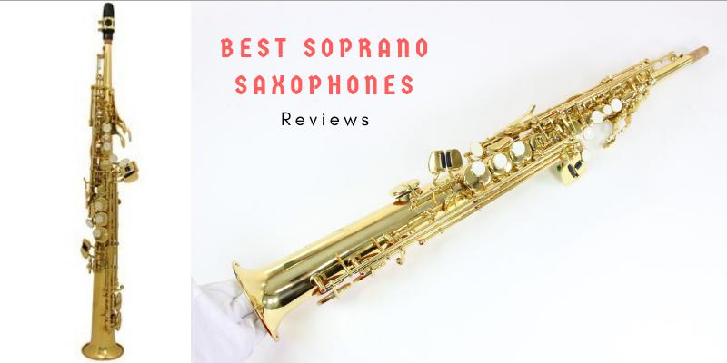 Best Soprano Saxophones