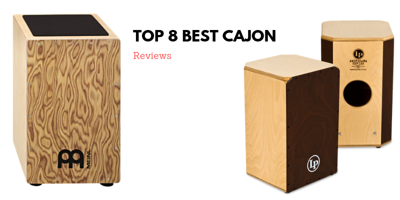 Top 8 Best Cajons