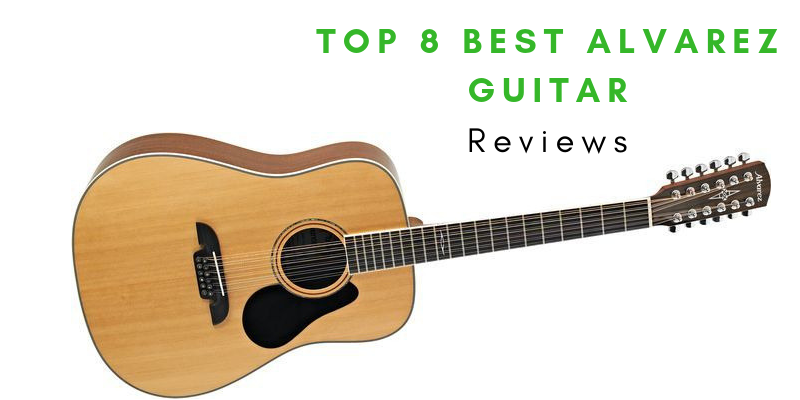 Best Alvarez Guitar