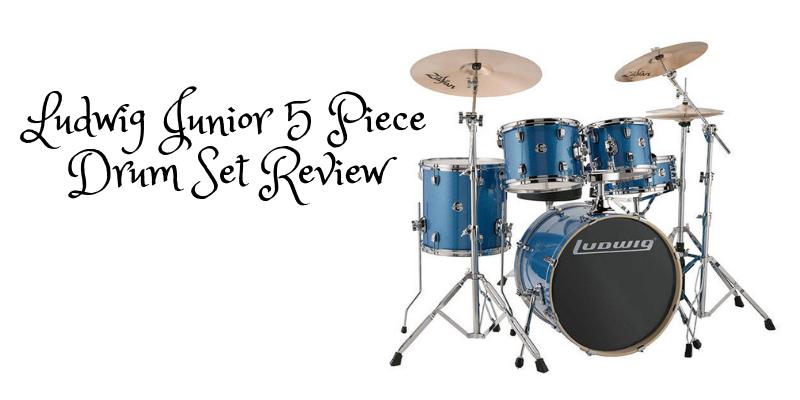 Ludwig Junior 5 Piece Drum Set Review
