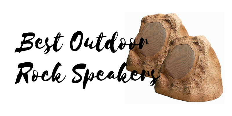 Top 10 Best Outdoor Rock Speakers In 2019 – Ultimate Reviews And Buying Guide