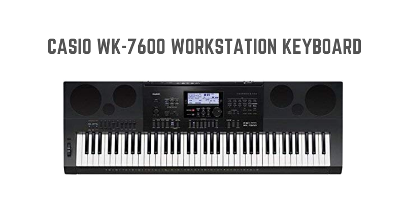 Casio WK-7600 Workstation Keyboard