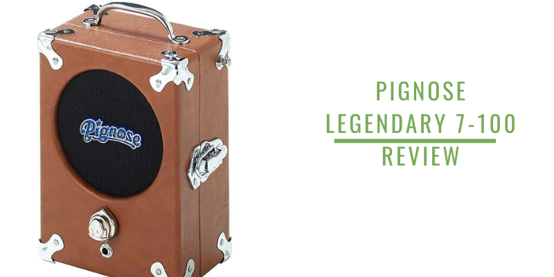 pignose legendary 7-100 review