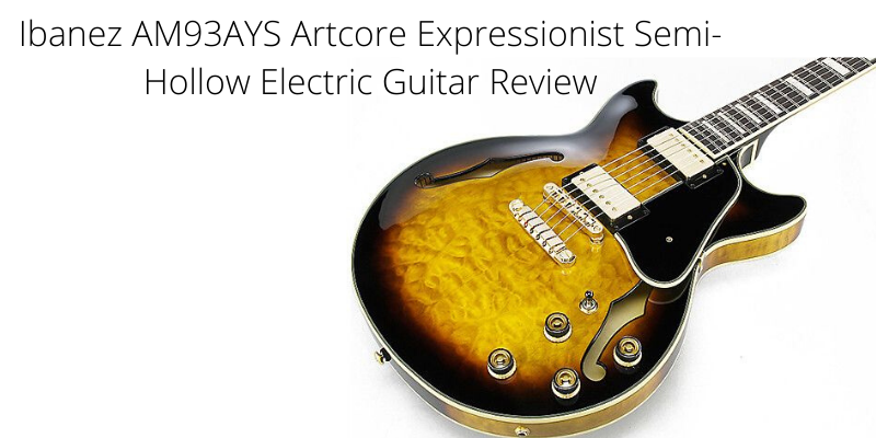 ibanez am93ays artcore expressionist review